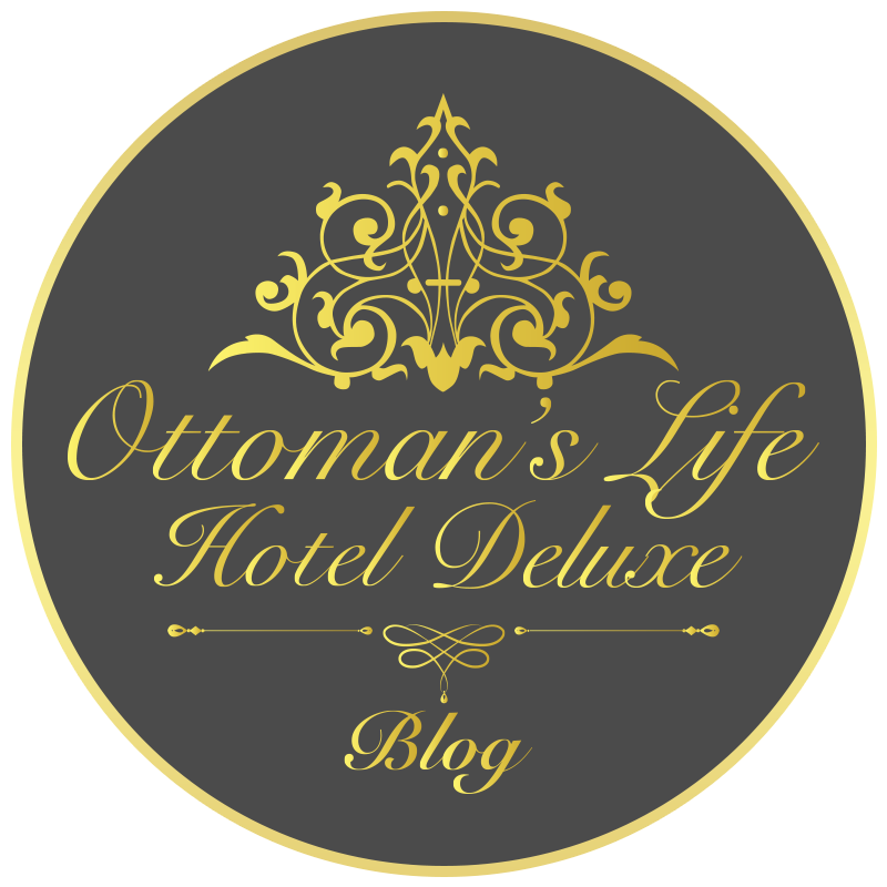 Ottoman's Life Hotel Deluxe - Blog